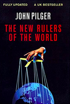 John Pilger - The New Rulers of the World
