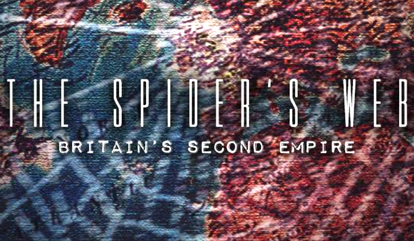 The Spider's Web: Britain's Second Empire – released for home viewing