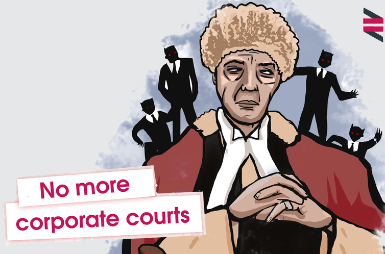 Corporate courts thrown out by Europe. Now Britain must follow the lead