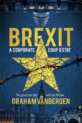 Brexit - A corporate coup d'état