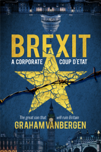 Brexit - A corporate coup d'etat