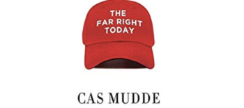 Book Review | The Far Right Today by Cas Mudde